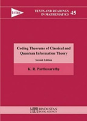 Coding theorems of classical and quantum information theory