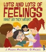 Lots and Lots of Feelings