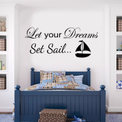V & C DESIGNS (TM) Let Your Dreams Set Sail Inspirational Boat Nautical Girls Room Boys Room Baby Nursery Large Statement Wall Sticker Decal Mural Vinyl Art