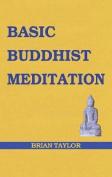 Basic Buddhist Meditation