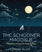 The Schooner Maggie B.