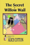 The Secret of Willow Wail