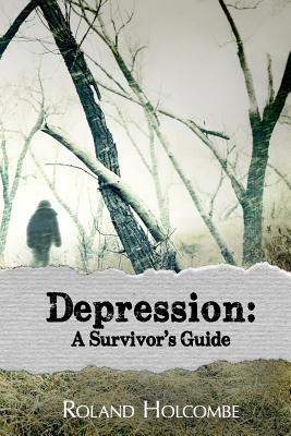 Depression: A Survivor's Guide