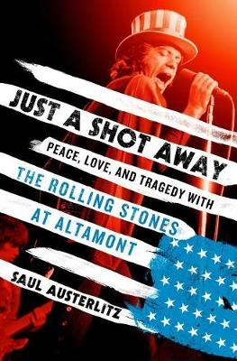 Image result for just a shot away: peace, love, and tragedy with the rollin - hardcover