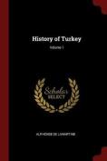 History of Turkey; Volume 1