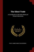 The Silent Trade