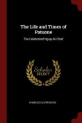 The Life and Times of Patuone