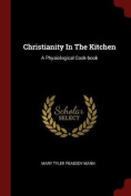 Christianity in the Kitchen