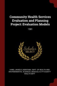 Community Health Services Evaluation and Planning Project