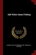 Salt Water Game Fishing