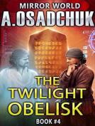 The Twilight Obelisk  [Audio]