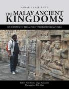 The Malay Ancient Kingdoms