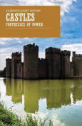 Castles: Fortresses of Power