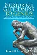 Nurturing Giftedness to Genius