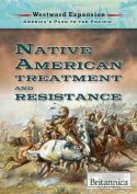 Native American Treatment and Resistance