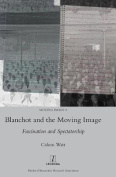 Blanchot and the Moving Image