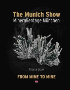 The Munich Show. Mineralientage Munchen 2017