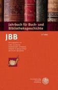 Jahrbuch Fur Buch- Und Bibliotheksgeschichte 2 U 2017 [GER]