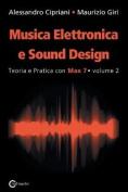 Musica Elettronica E Sound Design - Teoria E Pratica Con Max 7 - Volume 2  [ITA]