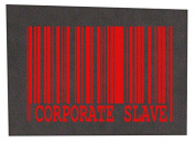 Corporate Slave Back Patch