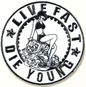 LIVE FAST DIE YOUNG Logo Funny Lady Biker Rider Punk Rock Tatoo Jacket T-shirt Patch Sew Iron on Embroidered Sign Badge Costume By Art vs Racing