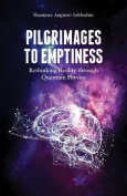 Pilgrimages to Emptiness