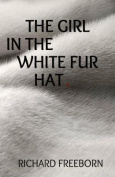 The Girl in the White Fur Hat