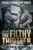 The Filthy Thirteen