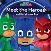 PJ Masks Meet the Heroes