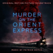 Murder on the Orient Express [Original Motion Picture Soundtrack]