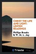 Christ the Life and Light