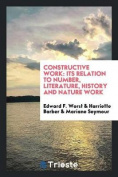 Constructive Work