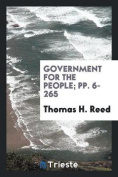 Government for the People; Pp. 6-265