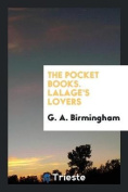 The Pocket Books. Lalage's Lovers