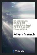 St. Nicholas Books. Sir Marrok; A Tale of the Days of King Arthur