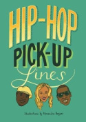 Hip Hop Pick-Up Lines