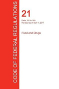 Cfr 21, Parts 100 to 169, Food and Drugs, April 01, 2017
