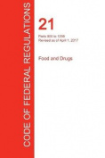 Cfr 21, Parts 800 to 1299, Food and Drugs, April 01, 2017