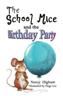 The School Mice and the Birthday Party: Book 6 (School Mice (TM) Series Book)