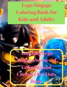 Lego Ninjago Coloring Book for Kids and Adults