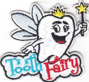 """TOOTH FAIRY"" - IRON ON EMBROIDERED PATCH - CHILDREN - DENTAL - WORDS, NAMES"