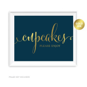 Andaz Press Wedding Party Signs, Navy Blue with Metallic Gold Ink, 22cm x 28cm , Cupcakes Please Enjoy, 1-Pack