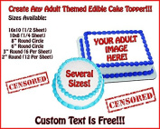 1/4 Sheet - Adult Themed Custom Printed - Edible Cake/Cupcake Party Topper