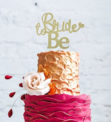 Bride to Be Cake Topper - Glitter Gold Bachelorrette Hen Party Swirly Cake Topper - with cute Heart