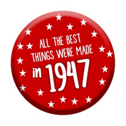 70th Birthday Badge 70 Today 58mm Pin Button Novelty Gift Men Women Made In 1947