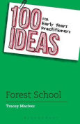 100 Ideas for Early Years Practitioners