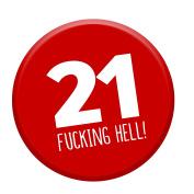 21st Birthday Badge 21 Today 58mm Pin Button Novelty Gift Men Women