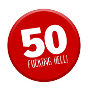 50th Birthday Badge Age 50 Today 58mm Pin Button Funny Novelty Gift Him & Her