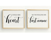 I Stole Her Heart, So I'm Stealing His Lastname Wedding Party Sign Signage Party Print - Frame Not Included