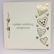 Golden Wedding Anniversary Acceptance Card. High Quality Embossed Design
